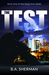 The Test by B.A. Sherman