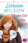 Chalet Girl Plays Cupid: (A Free Short Story)