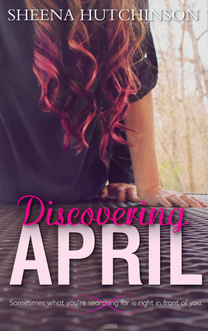 Discovering April by Sheena Hutchinson