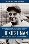 Luckiest Man by Jonathan Eig