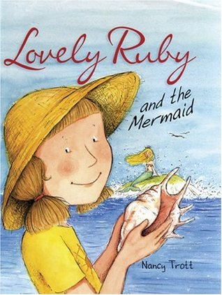 Lovely Ruby and the Mermaid by Nancy Trott