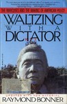 Waltzing With A Dictator
