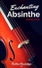 Enchanting Absinthe