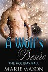 A Wolf's Desire: The Holiday Ball