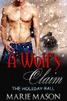 A Wolf's Claim (A BBW Paranormal Christmas Romance): The Holiday Ball