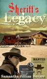 A Sheriff's Legacy: Book One: Western Brides of Tombstone