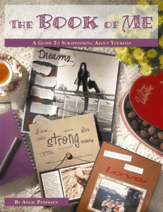 The Book Of Me by Angie Pedersen