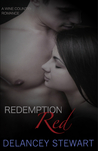 Redemption Red (Wine Country Romance, #2)