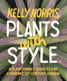 Plants with Style...