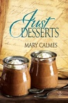 Just Desserts (Tales of the Curious Cookbook)