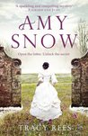 Amy Snow by Tracey Rees