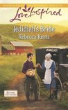 Jedidiah's Bride (Mills & Boon Love Inspired) (Lancaster County Weddings - Book 2)