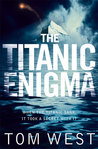 The Titanic Enigma