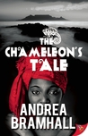 The Chameleon's Tale by Andrea Bramhall