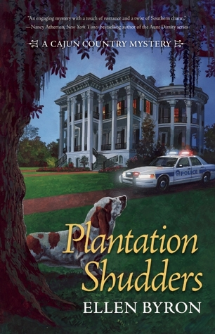 Plantation Shudders (A Cajun Country Mystery, # 1)