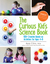 The Curious Kid's Science Book: 100+ Creative Hands-On Activities for Ages 4-8