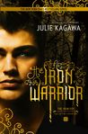 The Iron Warrior (The Iron Fey: Call of the Forgotten, #3)