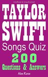 Taylor Swift Songs Quiz Game: 200 Songs Questions - Loads of Fun and Amusement Inside!