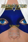 Redemption (The Many Deaths of Dynamistress Book 2)