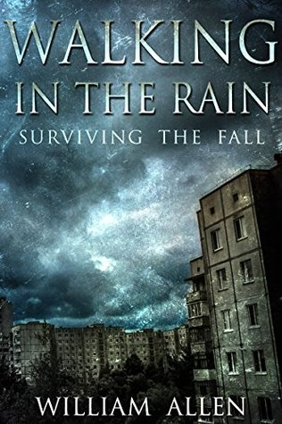Surviving the Fall (Walking in the Rain #1) - William Allen