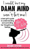 I would, but my DAMN MIND won't let me by Jacqui Letran