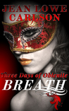 Breath (Three Days of Oblenite, #1)