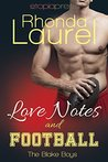 Love Notes and Football (The Blake Boys, #5)