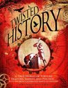 Twisted History: ...