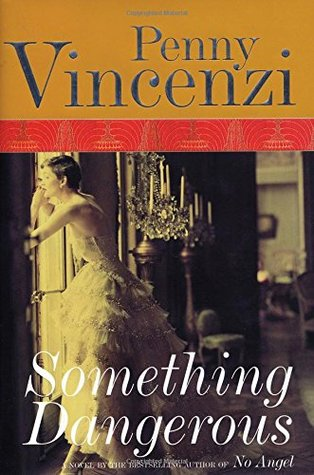 Something Dangerous (The Spoils of Time, #2)