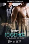 Better Together (The Billionaire's Bodyguard Book 3)