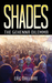 Shades: The Gehenna Dilemma