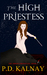 The High Priestess by P.D. Kalnay