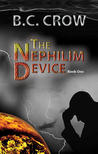 The Nephilim Device by B.C. Crow