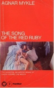The Song Of The Red Ruby by Agnar Mykle