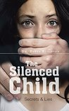 The Silenced Child by Dr. Tanya Robinson