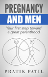 Pregnancy and Men by Pratik Patil