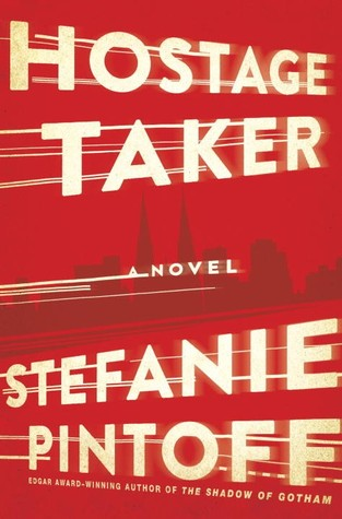 Hostage Taker (Eve Rossi #1)