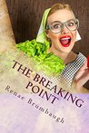 The Breaking Point: Lessons for Life from a Scatterbrained Wife (Funny Coffee Girl Book 1)