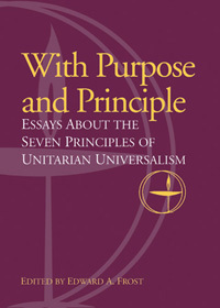 With Purpose and Principle by Edward A. Frost