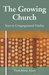 The Growing Church: Keys To Congregational Vitality