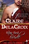 The Rose Red Bride (The Jewels of Kinfairlie, #2)