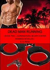 Dead Man Running (Supernatural Bounty Hunter, #2)