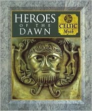 Heroes of the Dawn by Fergus Fleming