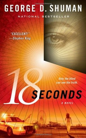 18 Seconds by George D. Shuman