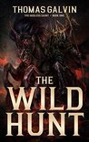 The Wild Hunt (The Godless Saint Book 1)