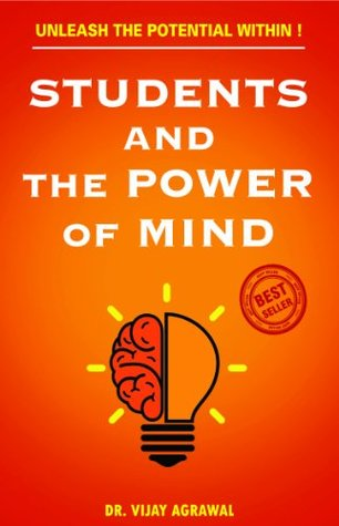 Students And The Power Of Mind  by  Vijay Agrawal