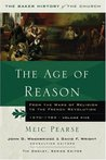 The Age of Reason: From the Wars of Religion to the French Revolution, 1570-1789