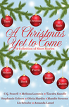 A Christmas Yet to Come: A Collection of Short Stories