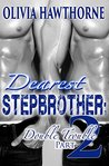 Dearest Stepbrother: Double Trouble 2 (Book Two of Four)