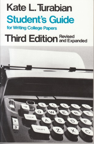 Student's Guide for Writing College Papers by Kate L. Turabian